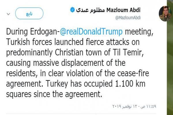 مظلوم عبدي: القوات التركية شنت هجوما عنيفاً بالتزامن مع لقاء ترامب- أدروغان