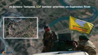 Al-Jazeera Tempest, SDF battle's priorities on Euphrates River