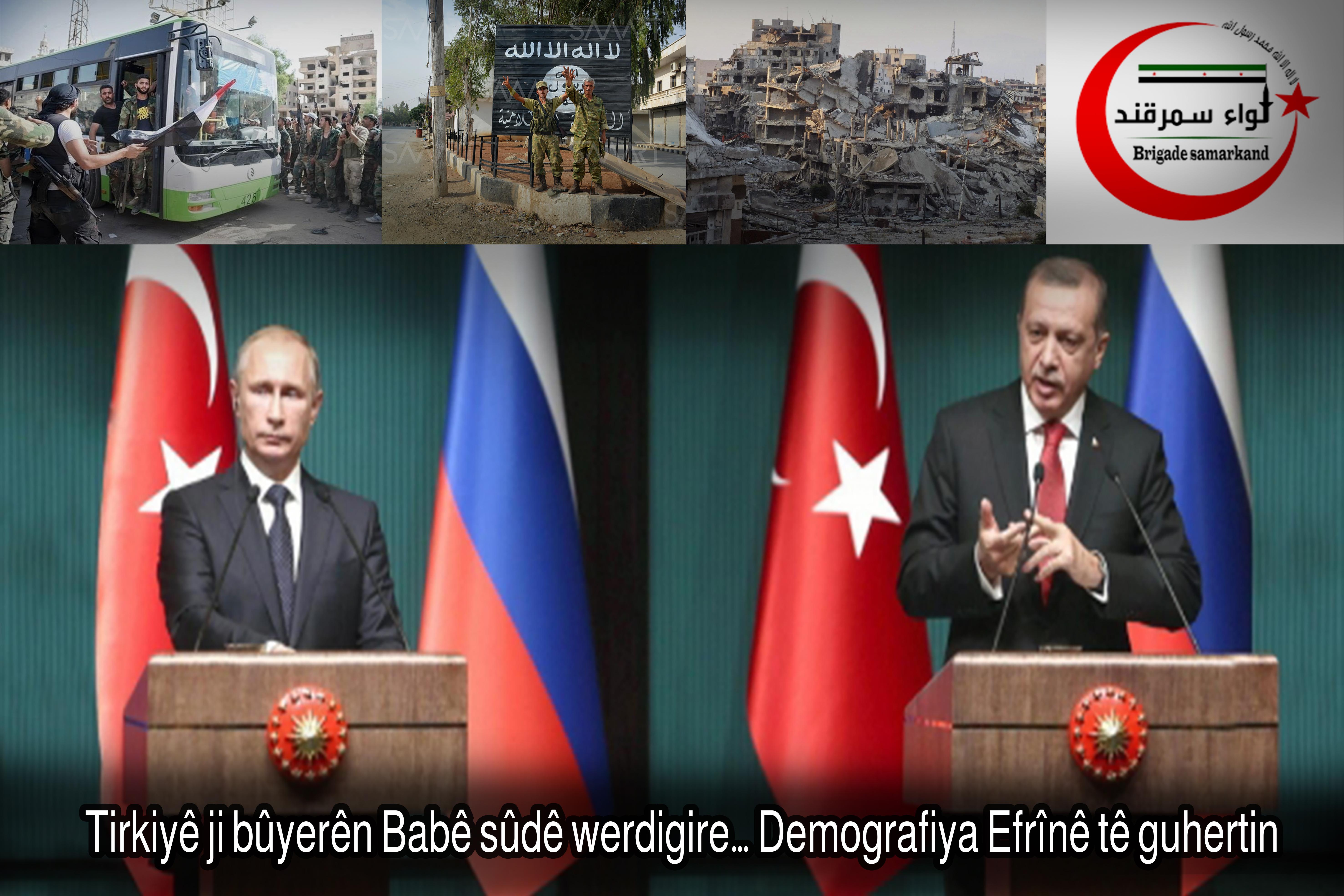 Tirkiyê ji bûyerên Babê sûdê werdigire… Demografiya Efrînê tê guhertin - 1