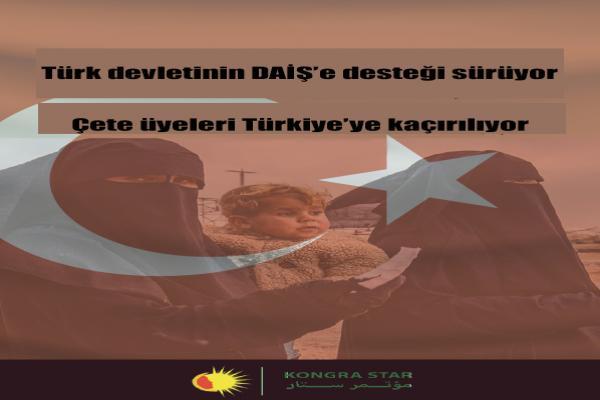 Türk devletinin DAİŞ'e desteği sürüyor: Çete üyeleri Türkiye'ye kaçırılıyor